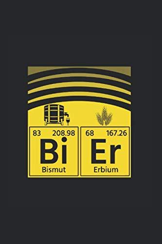 Bier Periodensystem Bi-Er: Notizbuch (15,24cm x 22,86cm) 120 Seiten Kariert (4x4)