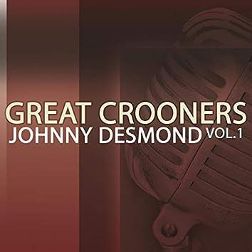 Great Crooners - Johnny Desmond, Vol. 1