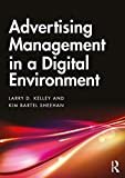 Advertising Management in a Digital Environment: Text and Cases (English Edition)