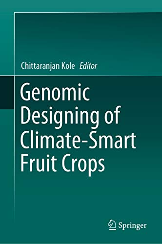 Genomic Designing of Climate-Smart Fruit Crops (English Edition)