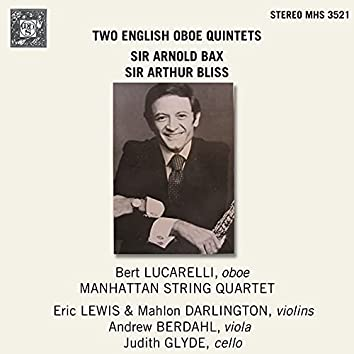 Two English Oboe Quintets: Bax and Bliss Oboe Quintets