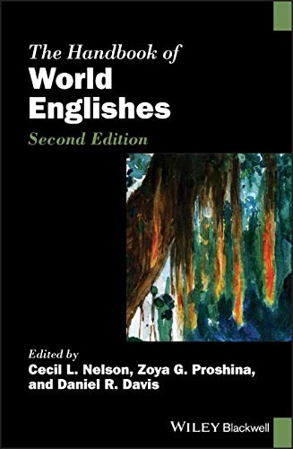 The Handbook of World Englishes (Blackwell Handbooks in Linguistics)