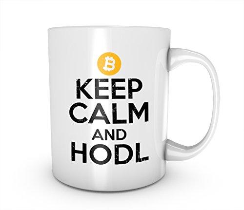 Keep Calm And Hodl Bitcoin Cryptocurrency Blockchain Crypto Btc Keramik Tasse Kaffee Tee Becher Mug