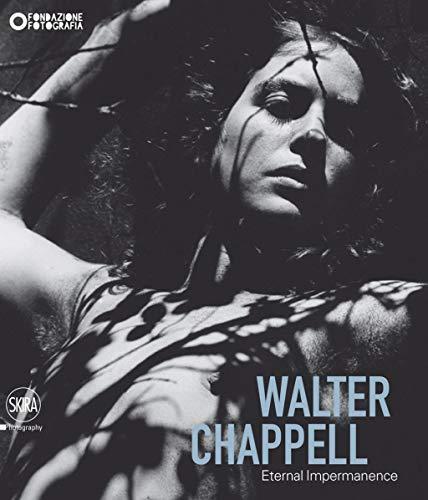 Walter Chappell : Eternal Impermanence