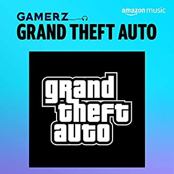 GRAND THEFT AUTO GAME MUSIC
