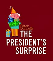 The President's Surprise