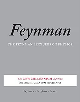 Book's Cover of The Feynman Lectures on Physics, Vol. III: The New Millennium Edition: Quantum Mechanics (English Edition) Versión Kindle