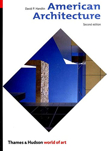American Architecture, Second Edition (World of Art)