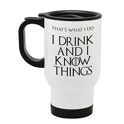 Tyrion Lannister - I Drink and I Know Things (That's What I Do) - Game of Thrones - Edelstahl Reise Becher