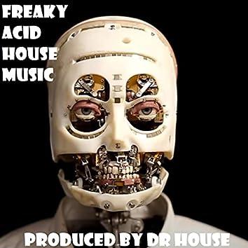 Freaky Acid House Music