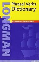 Longman Phrasal Verbs Dictionary Paperback (Longman Dictonaries)