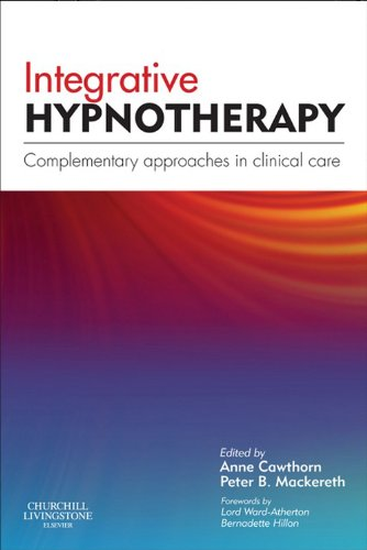 Integrative Hypnotherapy E-Book: Complementary approaches in clinical care (English Edition)
