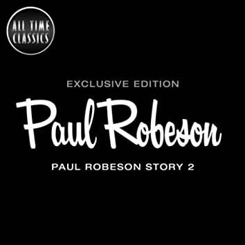 Paul Robeson Story 2
