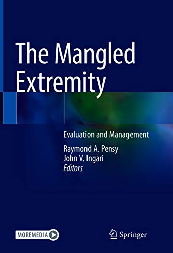 The Mangled Extremity: Evaluation and Management (English Edition)