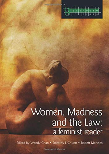 Women, Madness and the Law: A Feminist Reader (Glasshouse S)