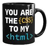 MoonWorks® Kaffee-Tasse You Are The CSS To My HTML Valentinstag Spruch Programmierer Informatiker...