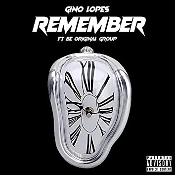 Remember (feat. Be Original Group)