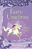 Fairy Unicorns The Magic Forest