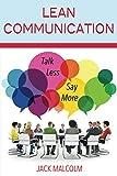 Lean Communication: Talk Less, Say More