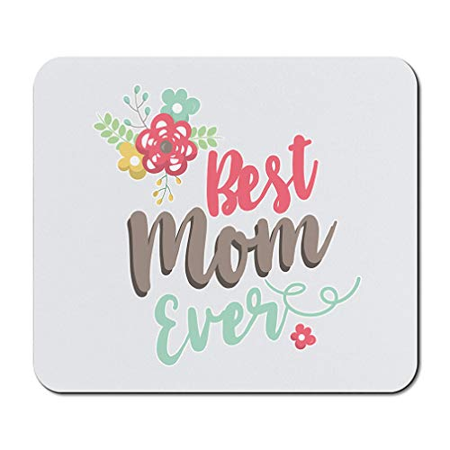 Mother's Day Mouse Pad Mom Best Mom Ever B Neoprene Office Supplies & Gaming Computer Desk Accessories Square Shape Design Only