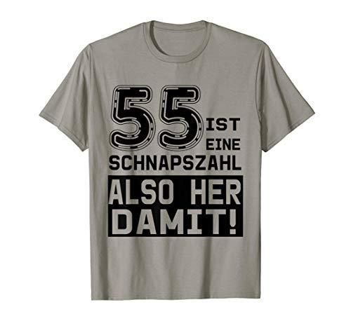 55. Geburtstag - 55 ist eine Schnapszahl, also her damit T-Shirt