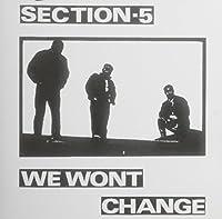We Won't Change