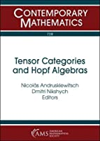 Tensor Categories and Hopf Algebras (Contemporary Mathematics)
