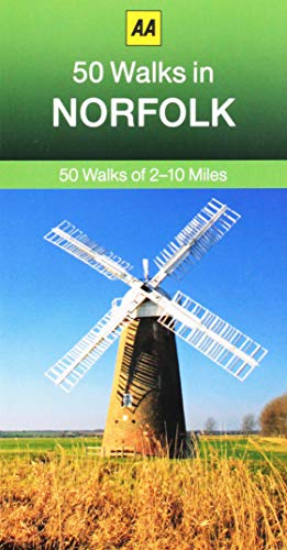 50 Walks in Norfolk (AA 50 Walks) [Idioma Inglés]: 50 Walks of 2-10 Miles