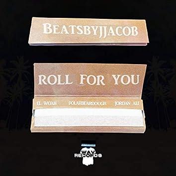 Roll for You (feat. El Woah, Jordan Ali & Polar Bear Dough)