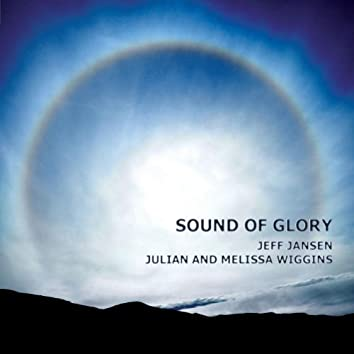 Sound Of Glory