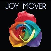 Joy Mover by Joy Mover (2013-05-03)