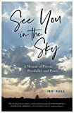 See You in the Sky: A Memoir of Prison, Possibility and Peace