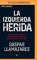 La izquierda herida: Una reivindicación de la democracia frente al espejismo del populismo, Narración en Castellano