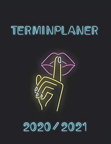 Terminplaner 2020-2021: Kosmetik Terminbuch   12 Monate DATEN Kalender   Tages- & Stundenplaner   8AM - 8PM   Inklusive Alphabetisches Kundenbuch   Neon Lips Design