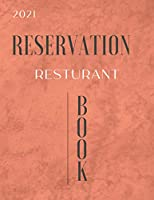 Reservation Book For Restaurant 2021: Classic Marble Reservation Logbook For Restaurant With 200 Pages Large Print 8.5x11 Inches With Different Fun and Joyful Smiley Faces Inside
