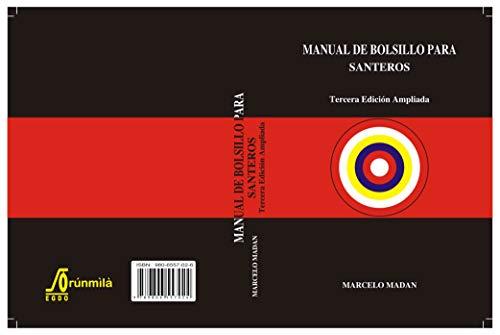 MANUAL DE BOLSILLO PARA SANTEROS 'Tercera Edición Ampliada'