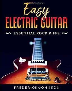 Easy Electric Guitar: Essential Rock Riffs