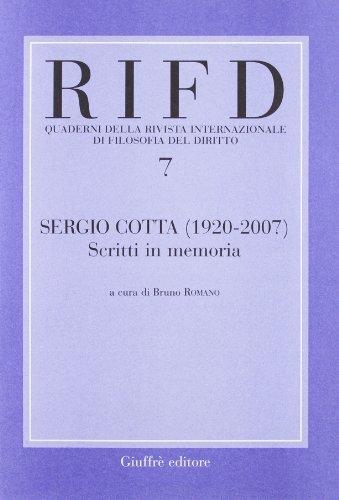 Sergio Cotta (1920-2007). Scritti in memoria (Quaderni Rivista intern. filos. del dir.)