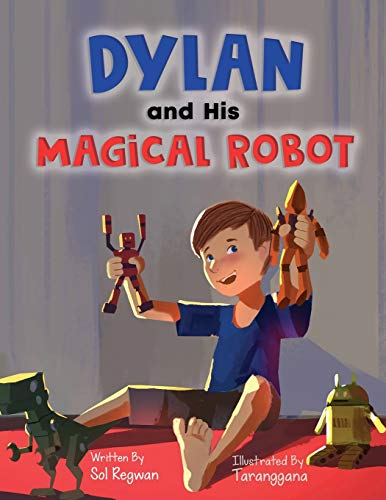Dylan and His Magical Robot