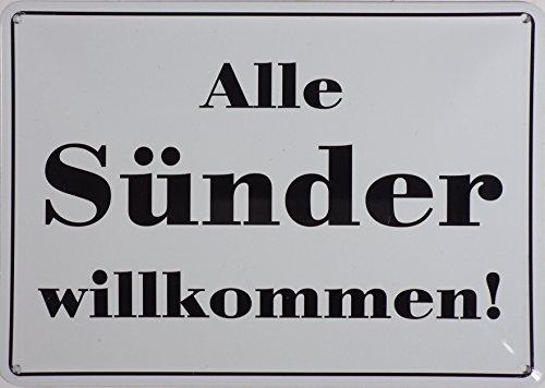 RV Blechschild 10x15 cm Alle Sünder willkommen Spruch Sprüche Sign Blechschilder Schild Schilder 017