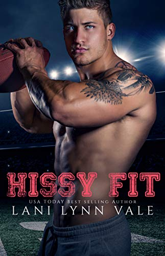 Hissy Fit (The Southern Gentleman Series Book 1) by [Lani Lynn Vale]
