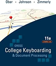 Gregg College Keyboarding & Document Processing: Lessons 1-60