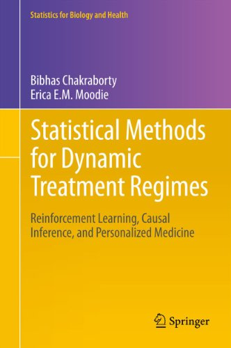 Statistical Methods for Dynamic Treatment Regimes: Reinforcement Learning, Causal Inference, and Personalized Medicine (Statistics for Biology and Health Book 76) (English Edition)