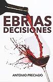 Ebrias Decisiones