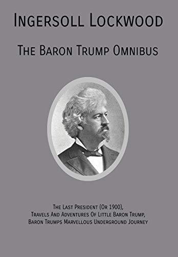 The Baron Trump Omnibus