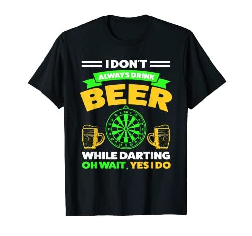Yo no siempre bebo cerveza mientras dardo cerveza Camiseta