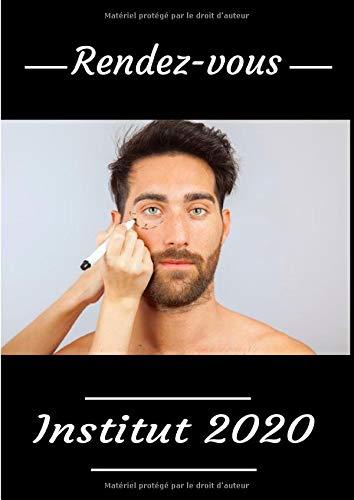 Rendez-vous institut 2020: Livre de prise de rendez-vous pour salon de beauté. Taille A4 151 pages.