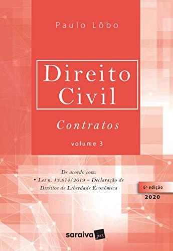 Direito Civil Contratos - Vol. 3 - 6ª Edição 2020: Volume 3