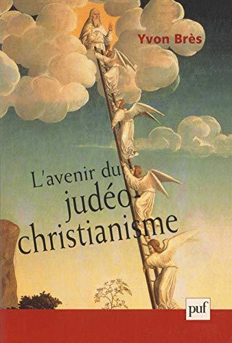 L\'Avenir du judéo-christianisme : La religion dans les limites de la simple illusion