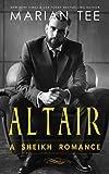 Altair: Sheikh Arranged Marriage Age Gap Romance (Desert Sheikh Romance Book 5)